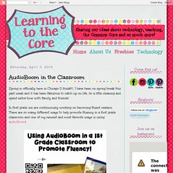 Learning to the Core: AudioBoom in the Classroom