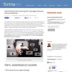 Top 5 et Flop 5 du E-Learning 2.0 : avantages et leviers, freins et obstacles