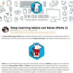Deep Learning básico con Keras (Parte 1)