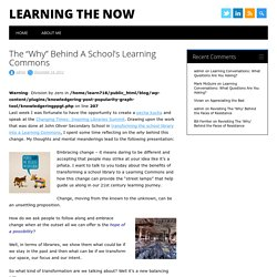 "The ""Why"" Behind A School's Learning Commons"