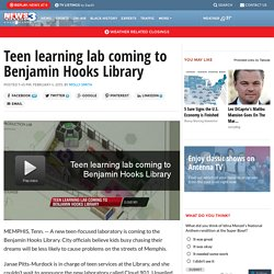 Teen learning lab coming to Benjamin Hooks Library