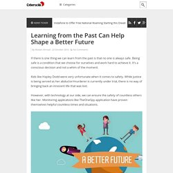 Learning from the Past Can Help Shape a Better Future
