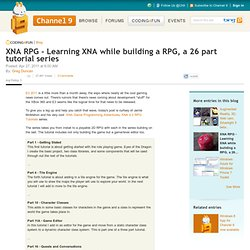 XNA RPG - Learning XNA while building a RPG, a 26 part tutorial series
