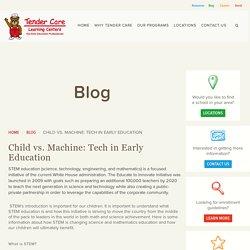 Child vs. Machine: Tech in Early Education
