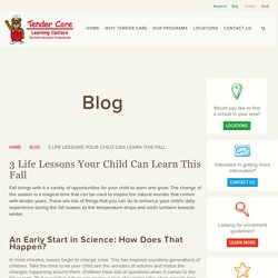 3 Life Lessons Your Child Can Learn This Fall