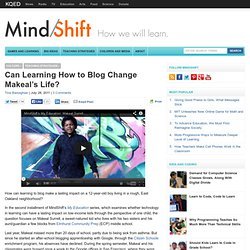 Can Learning How to Blog Change Makeal's Life?