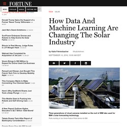 How Data And Machine Learning Are Changing The Solar Industry