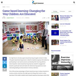Game-based learning: Changing the Way Children Are Educated