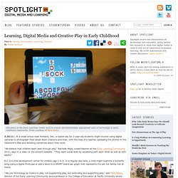 Learning, Digital Media and Creative Play in Early Childhood