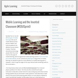 Mobile Learning and the Inverted Classroom (#EDUSprint)