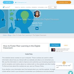 How to Foster Peer Learning in the Digital Classroom - MagicBox™ Blog