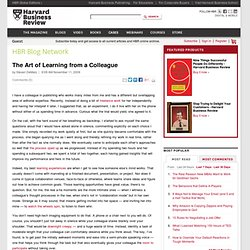 The Art of Learning from a Colleague - Steven DeMaio - HarvardBu