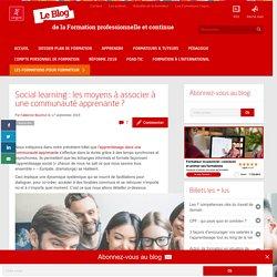 Social learning : les moyens à associer à une communauté apprenante ?