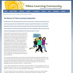 The History of Tribes Learning Communities - Tribes Learning Community