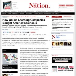 How Online Learning Companies Bought America's Schools