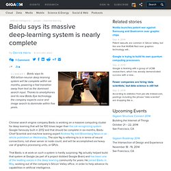 Baidu says its massive deep-learning system is nearly complete