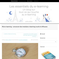 Micro-learning : concevoir des modules e-learning efficaces