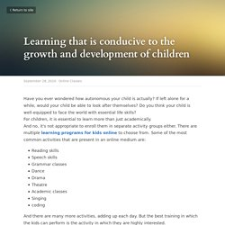 Learning that is conducive to the growth and development of children - Online Classes