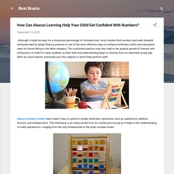 How Can Abacus Learning Help Your Child Get Confident With Numbers?