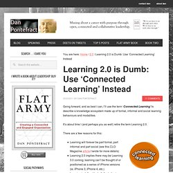 Learning 2.0 is Dumb: Use 'Connected Learning' Instead