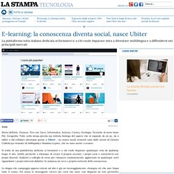 E-learning: la conoscenza diventa social, nasce Ubiter - La Stampa