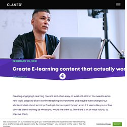 Create E-learning content that actually works