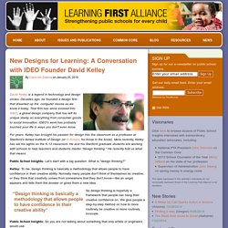New Designs for Learning: A Conversation with IDEO Founder David Kelley