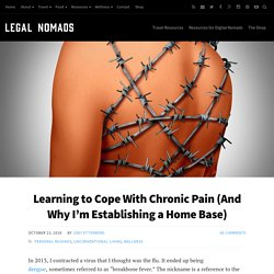 2016/10 [Legal Nomads] Learning to Cope With Chronic Pain