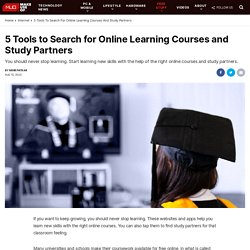 5 Tools to Search for Online Learning Courses and Study Partners