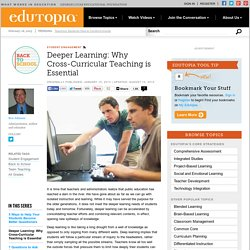 Deeper Learning: Why Cross-Curricular Teaching is Essential