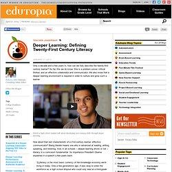Deeper Learning: Defining Twenty-First Century Literacy