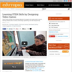 Learning STEM Skills by Designing Video Games
