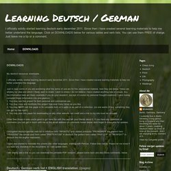 Learning Deutsch / German: DOWNLOADS