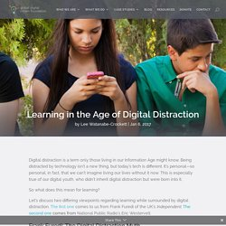 Learning in the Age of Digital Distraction
