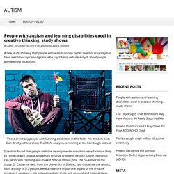 People with autism and learning disabilities excel in creative thinking, study shows
