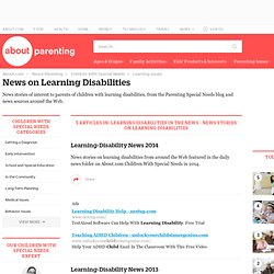 Learning Disabilities in the News - News Stories on Learning Disabilities