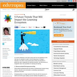 Five Future Trends That Will Impact the Learning Ecosystem