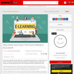 Why Online Learning is The Future of Modern Education?