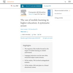 The use of mobile learning in higher education: A systematic review