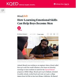 How Learning Emotional Skills Can Help Boys Become Men - MindShift