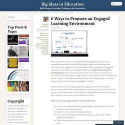 6 Ways to Promote an Engaged Learning Environment