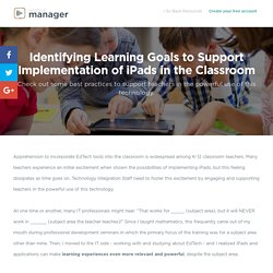 Why Learning Goals are Essential when Using iPads in the Classroom