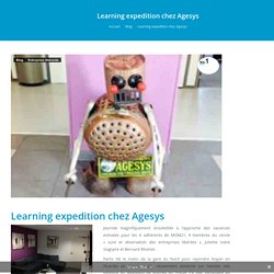 Learning expedition chez Agesys -