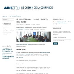 Le groupe EGIS en learning expedition chez IMATECH