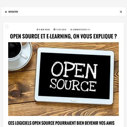 Open source et e-learning, on vous explique ? - #PROFPOWER