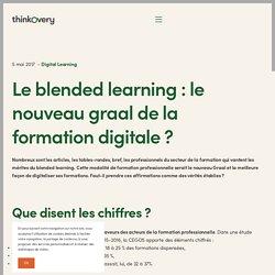 Le Blended Learning : le nouveau graal de la formation digitale ?