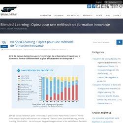 Blended-Learning : Optez pour une méthode de formation innovante