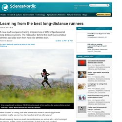 Learning from the best long-distance runners