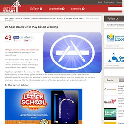 20 Apps (Games) for Play-based Learning - Getting Smart by Guest Author - EdTech, ipaded, serious games