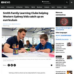 Smith Family Learning Clubs helping Western Sydney kids catch up on curriculum - ABC News